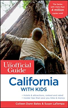 The Unofficial Guide to California with Kids 9780470621073