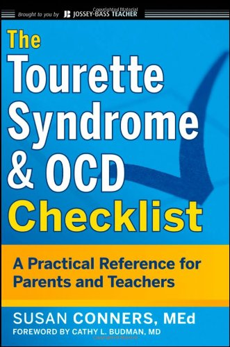 The Tourette Syndrome & OCD Checklist: A Practical Reference for Parents and Teachers 9780470623336