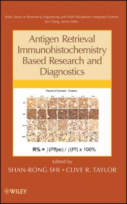 Antigen Retrieval Immunohistochemistry Based Research and Diagnostics 9780470624524