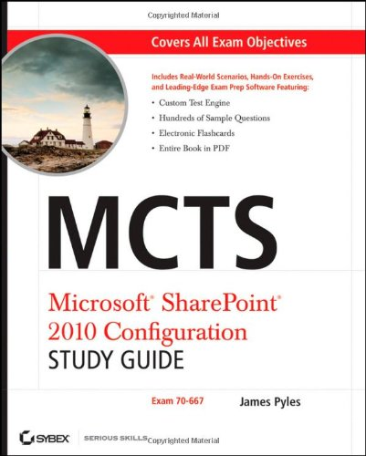 MCTS Microsoft SharePoint 2010 Configuration Study Guide: Exam 70-667 [With CDROM] 9780470627013
