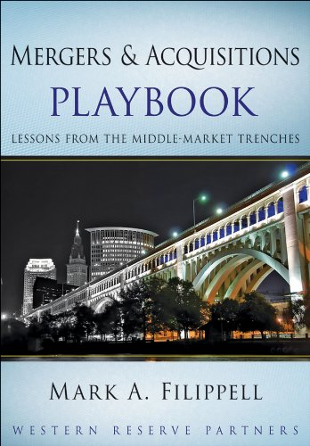 Mergers and Acquisitions Playbook: Lessons from the Middle-Market Trenches 9780470627532