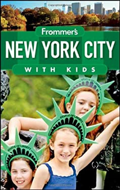 Frommer's New York City with Kids 9780470631003