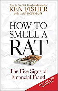 How to Smell a Rat: The Five Signs of Financial Fraud 9780470631966