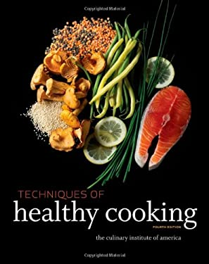 Techniques of Healthy Cooking 9780470635438