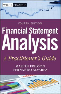 Financial Statement Analysis: A Practitioner's Guide 9780470635605
