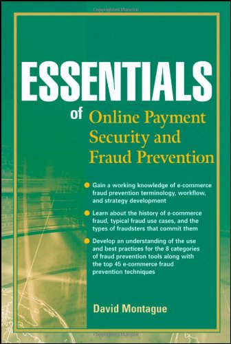 Essentials of Online Payment Security and Fraud Prevention 9780470638798
