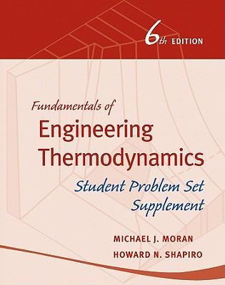 Fundamentals of Engineering Thermodynamics, Student Problem Set Supplement 9780470643532