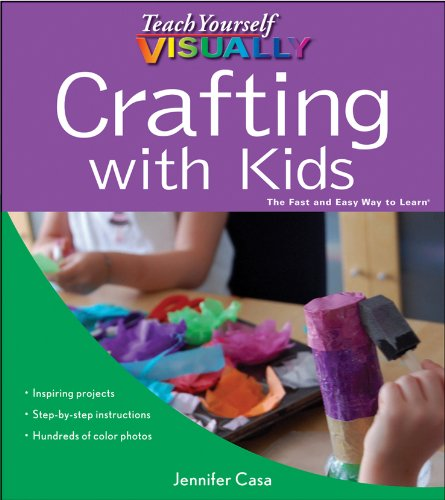 Teach Yourself Visually Crafting with Kids 9780470643709