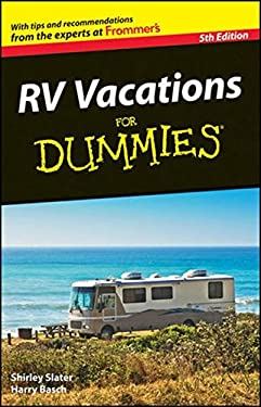 RV Vacations for Dummies 9780470643785