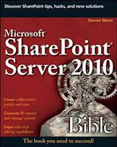 Microsoft SharePoint Server 2010 Bible - Mann, Steve