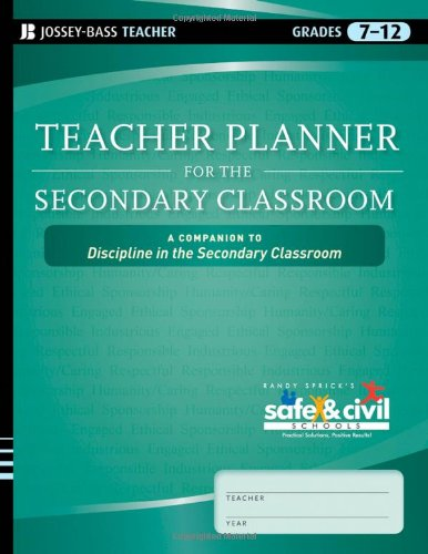 Teacher Planner for the Secondary Classroom: A Companion to Discipline in the Secondary Classroom 9780470644003
