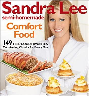 Sandra Lee Semi-Homemade Comfort Food - Lee, Sandra