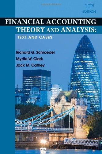 Financial Accounting Theory and Analysis: Text and Cases 9780470646281