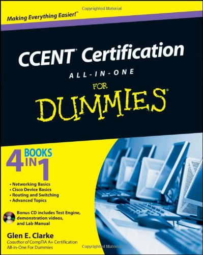 CCENT Certification All-In-One for Dummies [With CDROM] 9780470647486