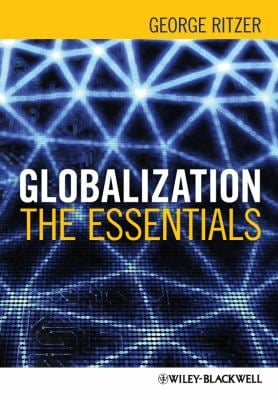 Globalization Globalization: The Essentials the Essentials 9780470655610