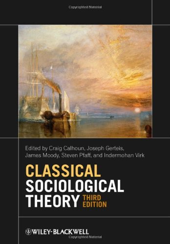 Classical Sociological Theory 9780470655672