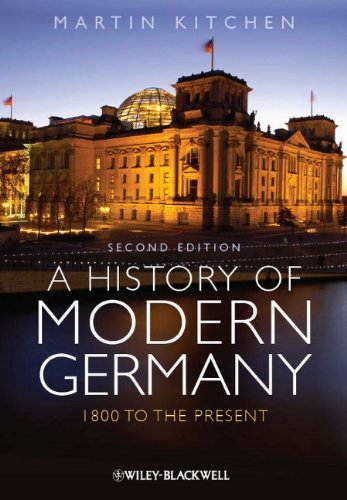 A History of Modern Germany: 1800 to the Present 9780470655818