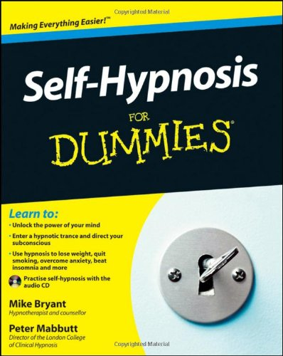 Self-Hypnosis for Dummies [With CD (Audio)] 9780470660737