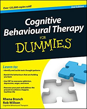 Cognitive Behavioural Therapy for Dummies 9780470665411