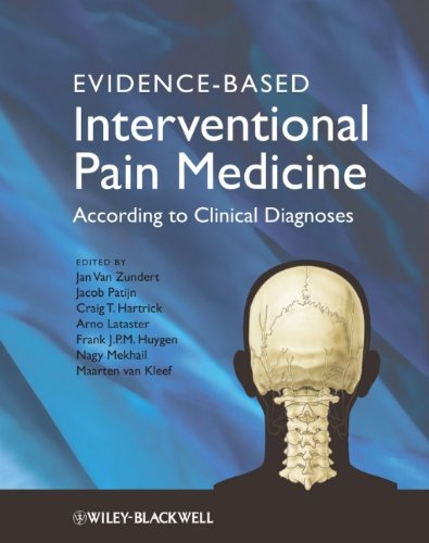 Evidence-Based Interventional Pain Practice: According to Clinical Diagnoses 9780470671306