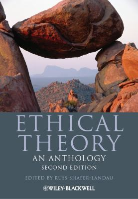 Ethical Theory: An Anthology 9780470671603