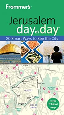 Frommer's Jerusalem Day by Day 9780470676363