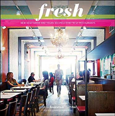 Fresh: New Vegetarian and Vegan Recipes from Fresh Restaurants 9780470677964