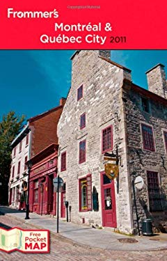 Frommer's Montreal and Quebec City [With Pocket Map] 9780470679692