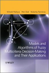 Fuzzy Multicriteria Decision-Making: Models, Methods and Applications 12028589