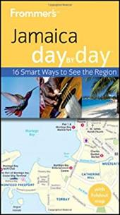 Frommer's Jamaica Day by Day [With Map] - Cooke, Jo
