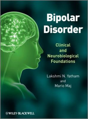Bipolar Disorder: Clinical and Neurobiological Foundations 9780470721988