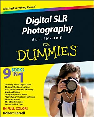 Digital SLR Photography All-In-One for Dummies 9780470768785