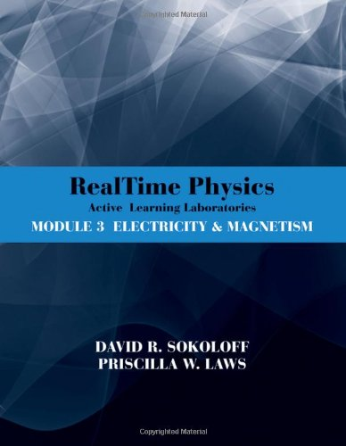 Realtime Physics Active Learning Laboratories Module 3: Electricity & Magnetism 9780470768891