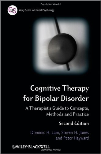 Cognitive Therapy for Bipolar Disorder: A Therapist's Guide to Concepts, Methods and Practice 9780470779378