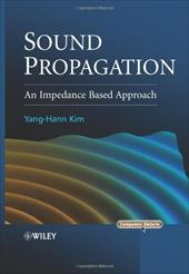 Sound Propagation: An Impedance Based Approach 1534409