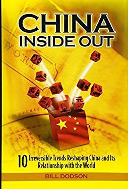 China Inside Out: 10 Irreversible Trends Reshaping China and Its Relationship with the World 9780470826430