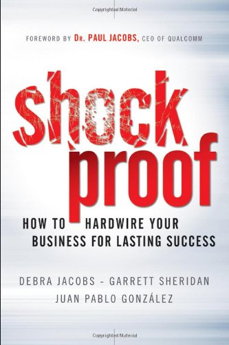 Shockproof: How to Hardwire Your Business for Lasting Success 9780470872543
