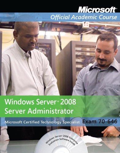 Exam 70-646: Windows Server 2008 Administrator with Lab Manual Set 9780470875070