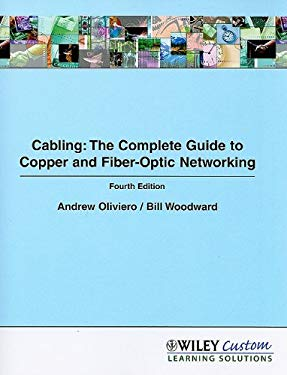 Cabling: The Complete Guide to Copper and Fiber-Optic Networking [With CDROM] 9780470878095