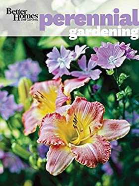 Better Homes and Gardens Perennial Gardening 9780470878446