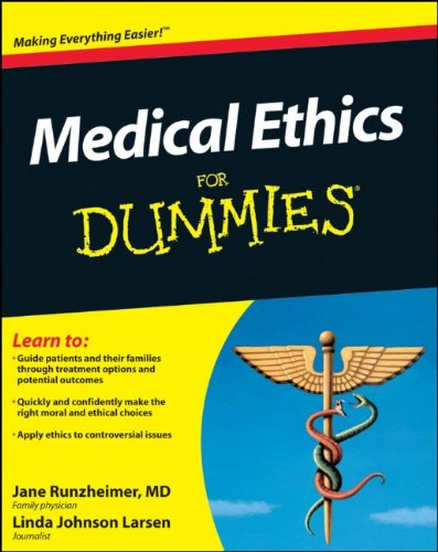 Medical Ethics for Dummies 9780470878569