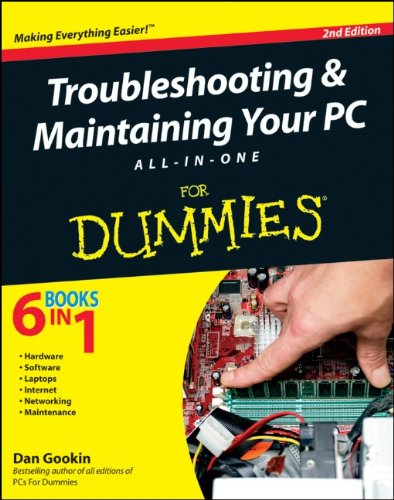 Troubleshooting & Maintaining Your PC All-In-One for Dummies 9780470878675