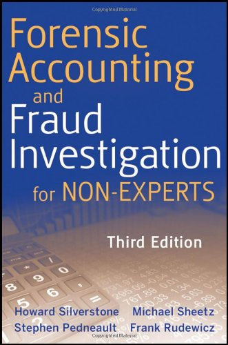 Forensic Accounting and Fraud Investigation for Non-Experts 9780470879597