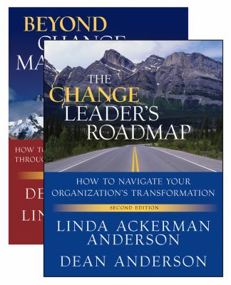 The Change Leader's Roadmap: How to Navigate Your Organizaation's Transformation [With Beyond Change Management] 9780470880135