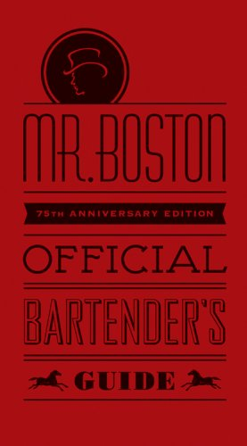 Mr. Boston Official Bartender's Guide 9780470882344