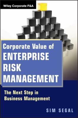 Corporate Value of Enterprise Risk Management: The Next Step in Business Management 9780470882542