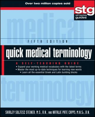 Quick Medical Terminology: A Self-Teaching Guide 9780470886199