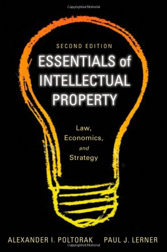 Essentials of Intellectual Property: Law, Economics, and Strategy 9780470888506