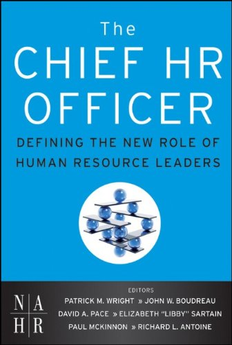 The Chief HR Officer: Defining the New Role of Human Resource Leaders 9780470905340