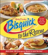 Bisquick to the Rescue: More Than 100 Emergency Meals to Save the Day! 10970589